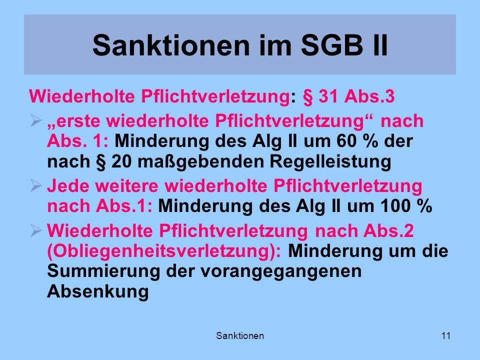 Sanktionen im SGB II Wiederholte Pflichtverletzung: § 31 Abs.3
