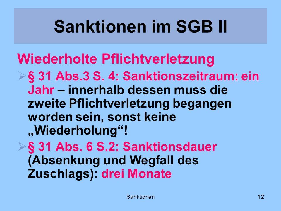 Sanktionen im SGB II Wiederholte Pflichtverletzung