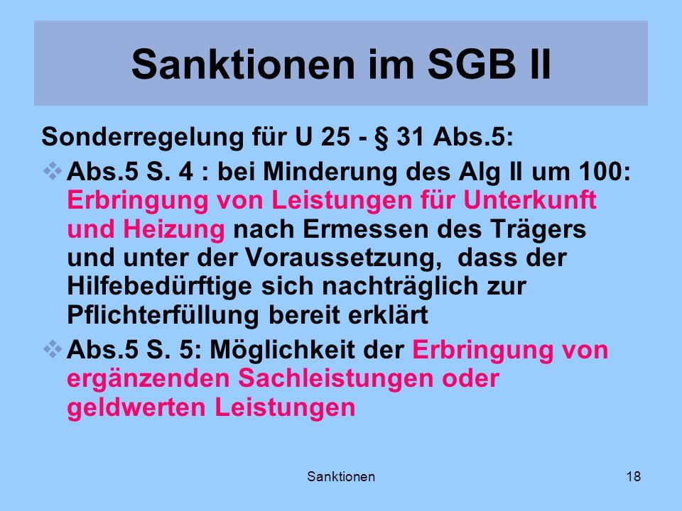 Sanktionen im SGB II Sonderregelung für U 25 - § 31 Abs.5: