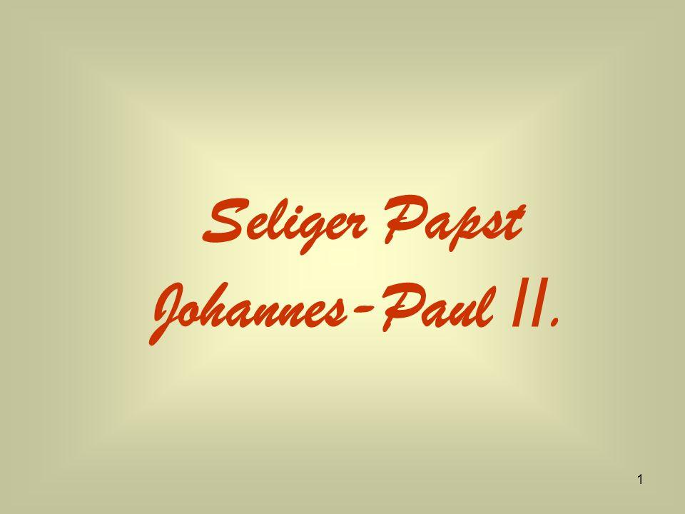 Seliger Papst Johannes-Paul II.