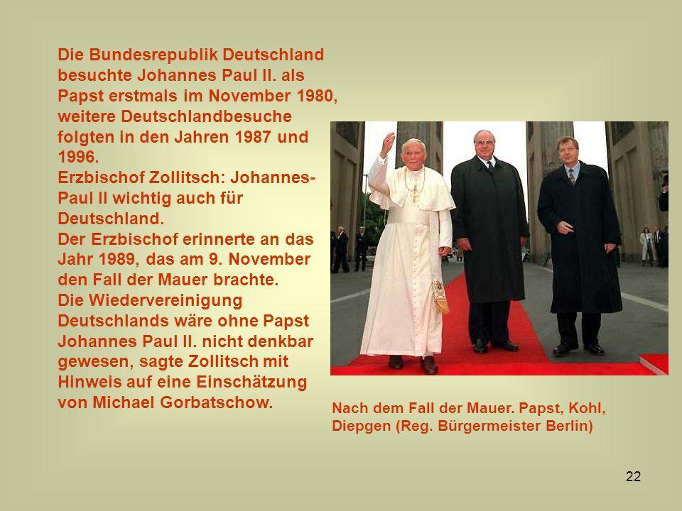 Erzbischof Zollitsch: Johannes-Paul II wichtig auch für Deutschland.