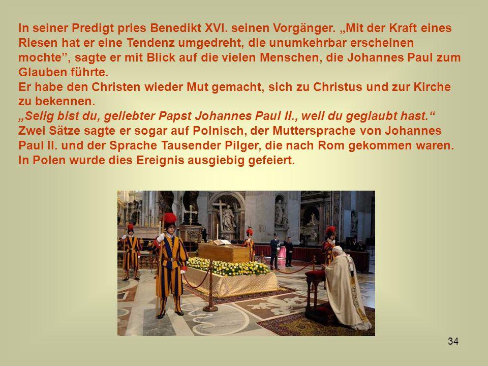 In seiner Predigt pries Benedikt XVI. seinen Vorgänger