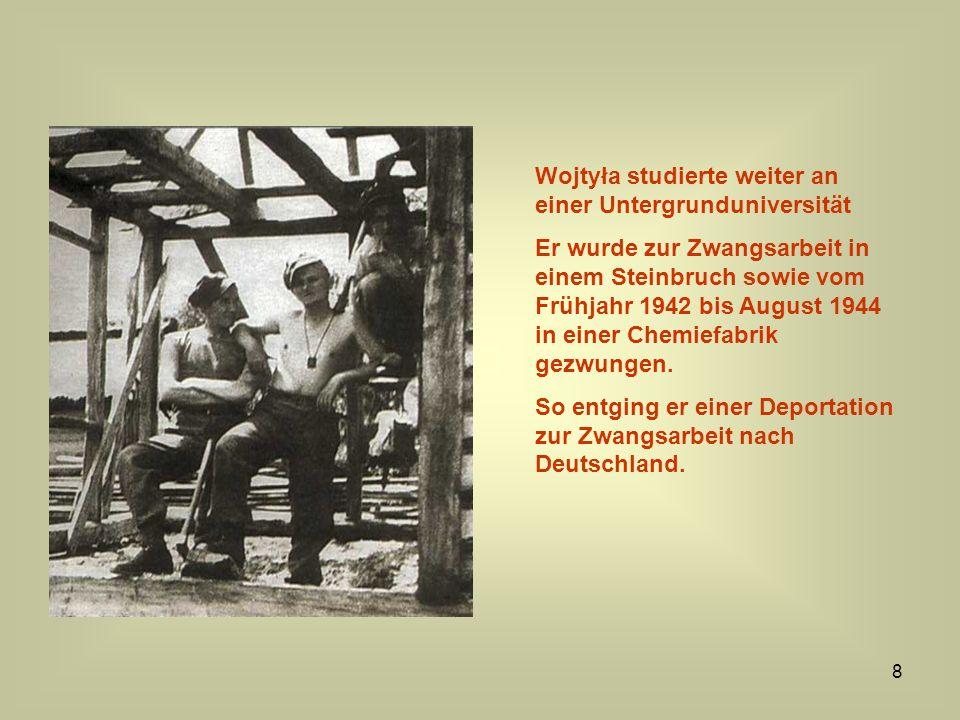 Wojtyła studierte weiter an einer Untergrunduniversität