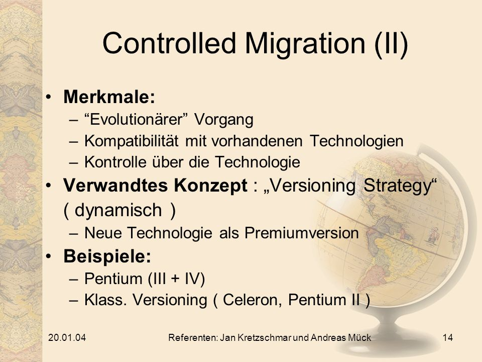 Controlled Migration (II)