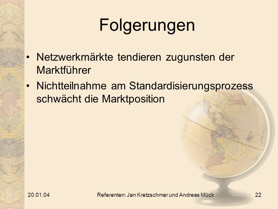 Referenten: Jan Kretzschmar und Andreas Mück