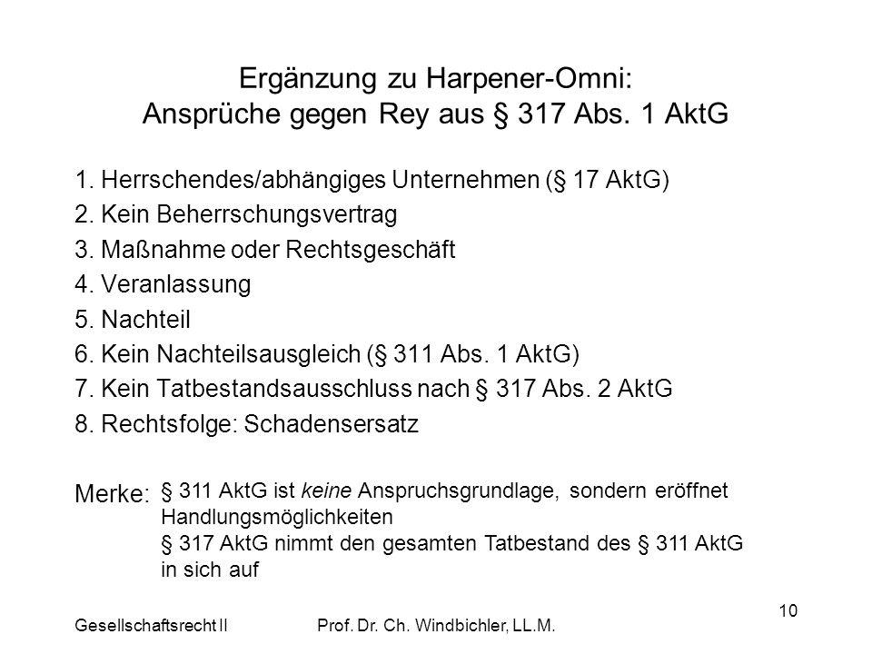 Ergänzung zu Harpener-Omni: Ansprüche gegen Rey aus § 317 Abs. 1 AktG
