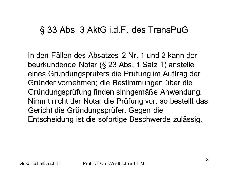 § 33 Abs. 3 AktG i.d.F. des TransPuG