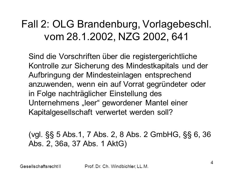 Fall 2: OLG Brandenburg, Vorlagebeschl. vom 28.1.2002, NZG 2002, 641