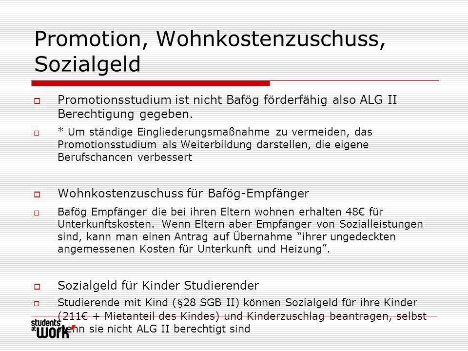 Promotion, Wohnkostenzuschuss, Sozialgeld