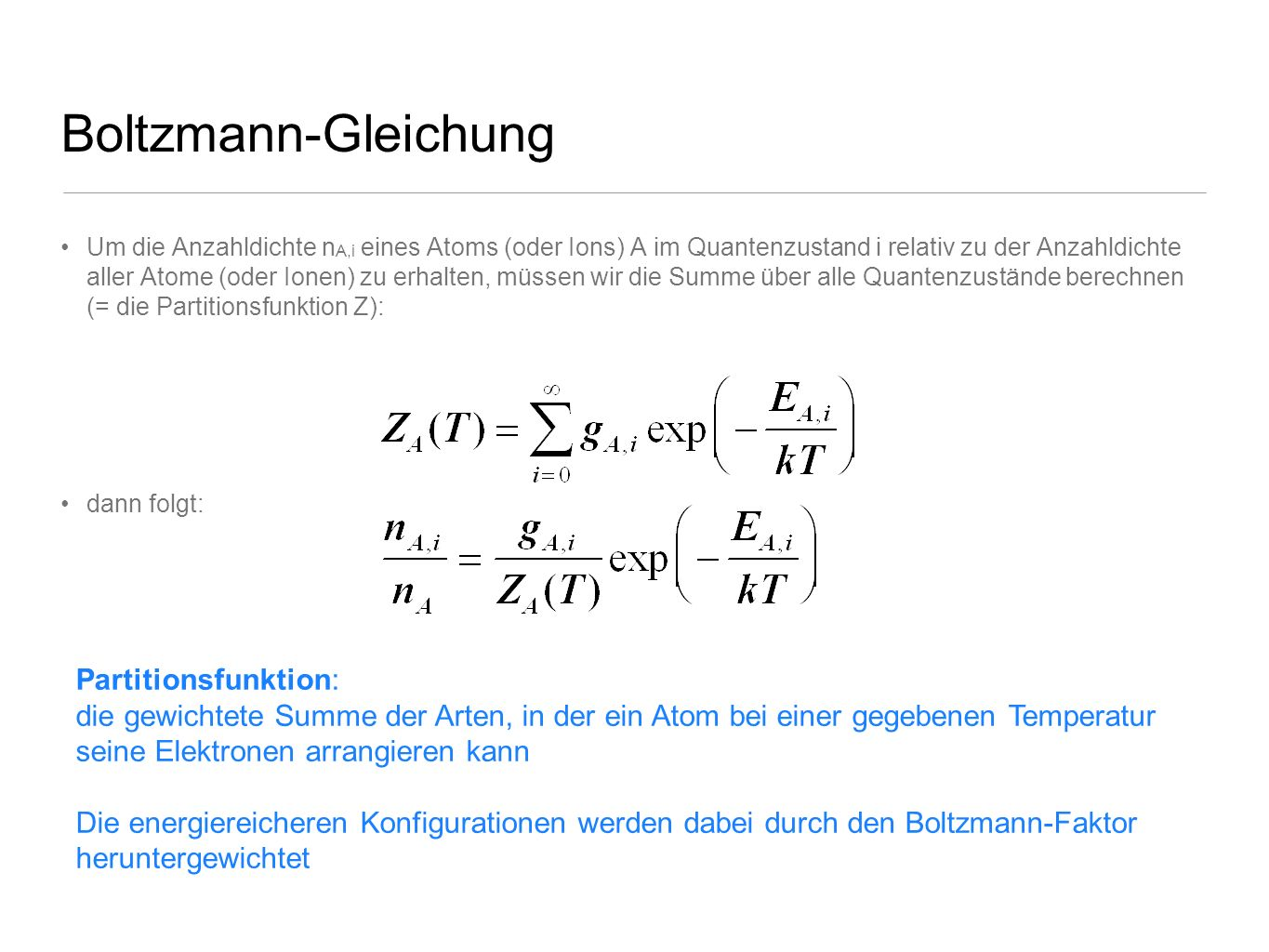 Boltzmann-Gleichung Partitionsfunktion: