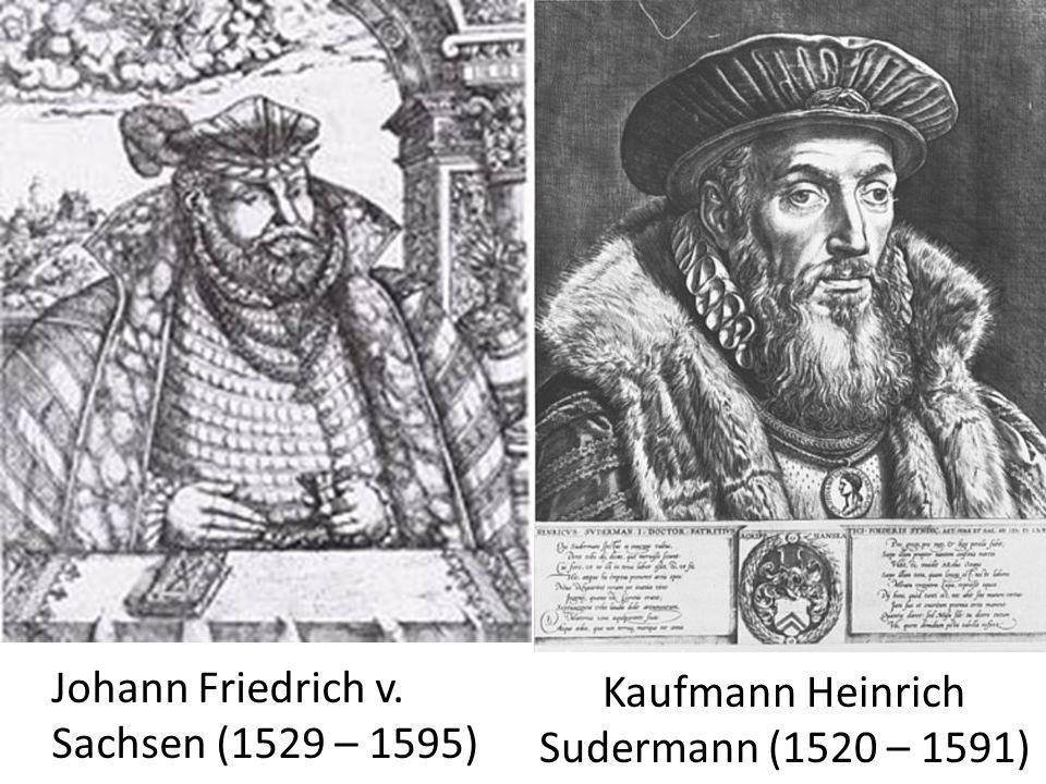 Kaufmann Heinrich Sudermann (1520 – 1591)