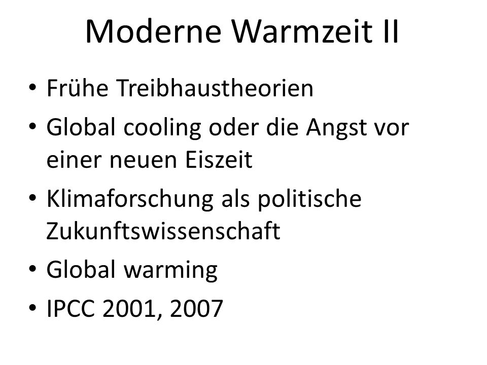 Moderne Warmzeit II Frühe Treibhaustheorien