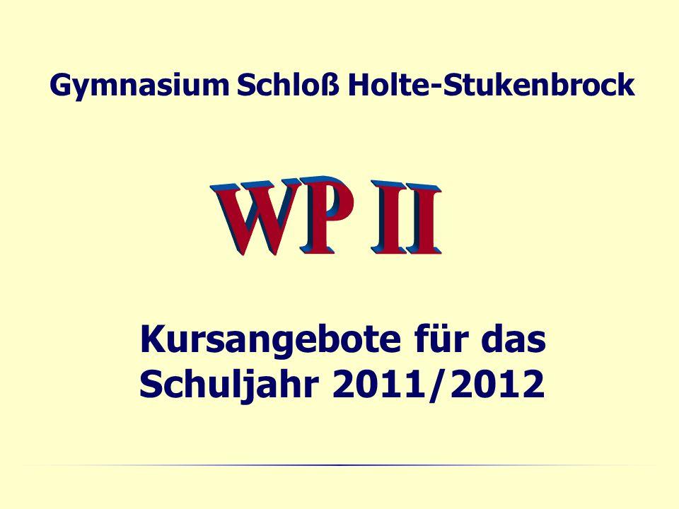 Kursangebote für das Schuljahr 2011/2012