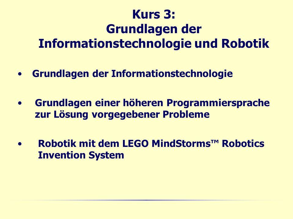 Kurs 3: Grundlagen der Informationstechnologie und Robotik
