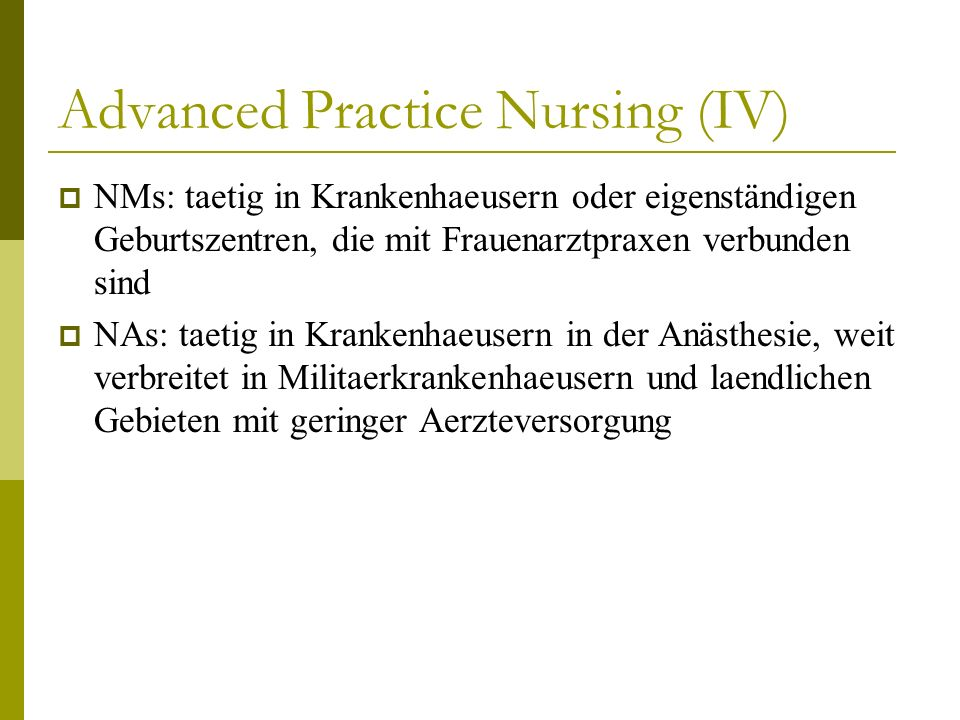 Advanced Practice Nursing (IV)