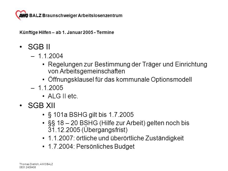 Künftige Hilfen – ab 1. Januar 2005 - Termine