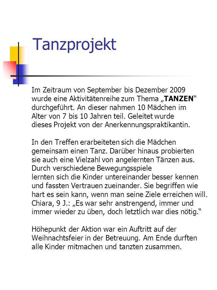 Tanzprojekt Im Zeitraum von September bis Dezember 2009
