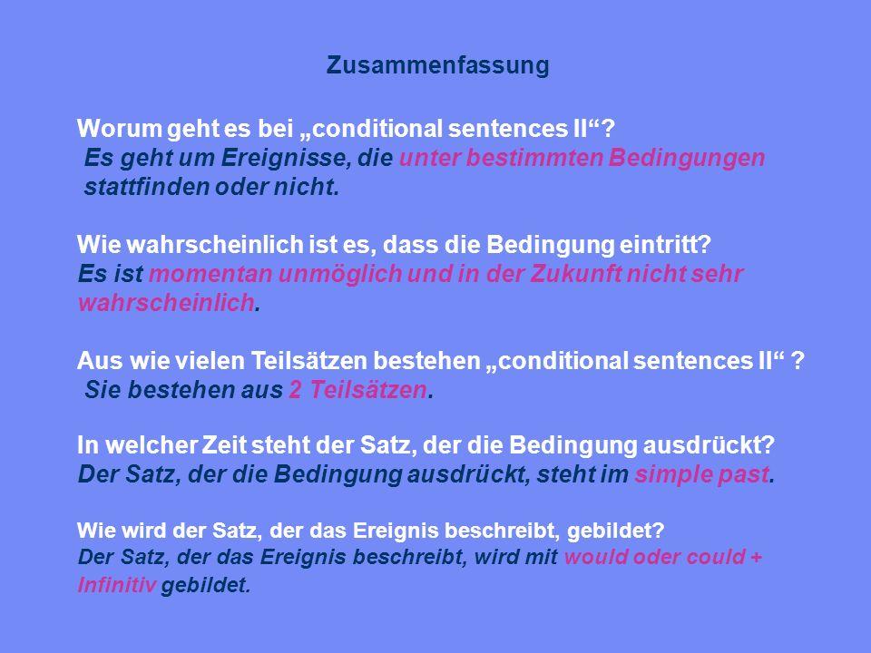 """Worum geht es bei """"conditional sentences II"""