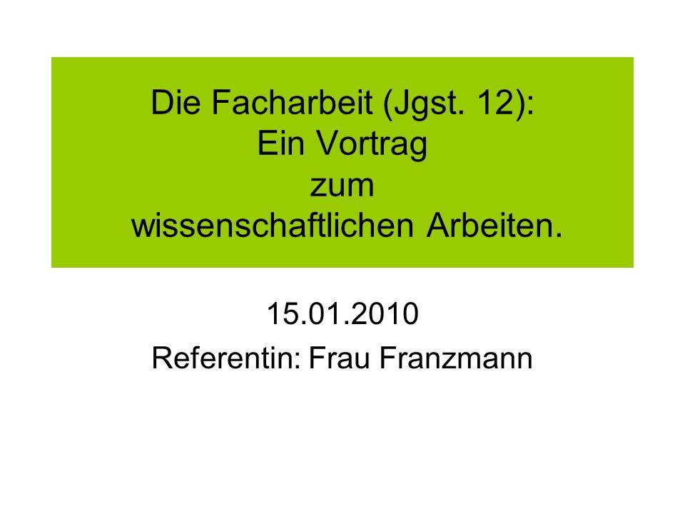 15.01.2010 Referentin: Frau Franzmann