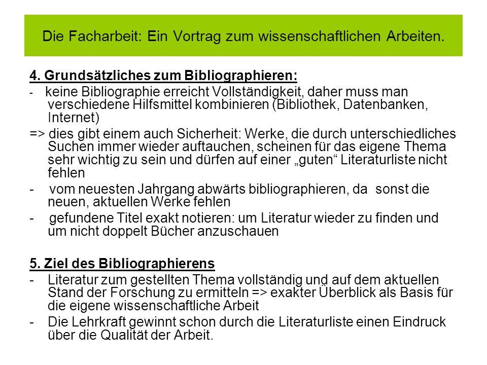 Die Facharbeit: Ein Vortrag zum wissenschaftlichen Arbeiten.