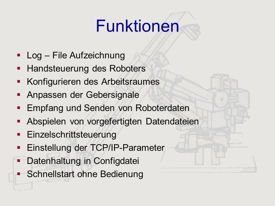 Funktionen Log – File Aufzeichnung Handsteuerung des Roboters