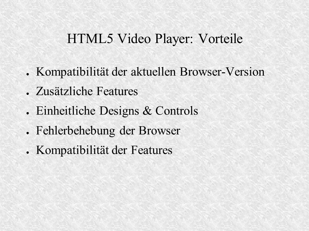 HTML5 Video Player: Vorteile