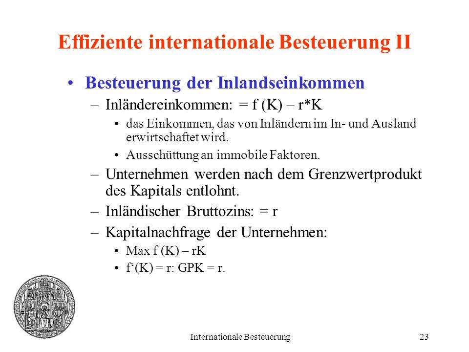 Effiziente internationale Besteuerung II