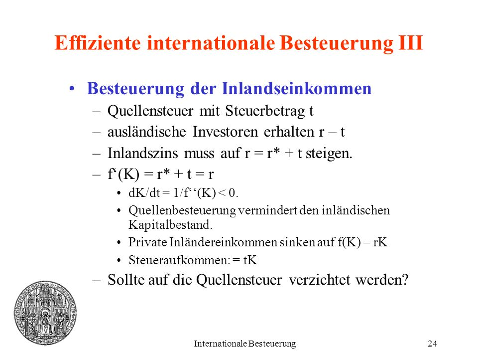Effiziente internationale Besteuerung III