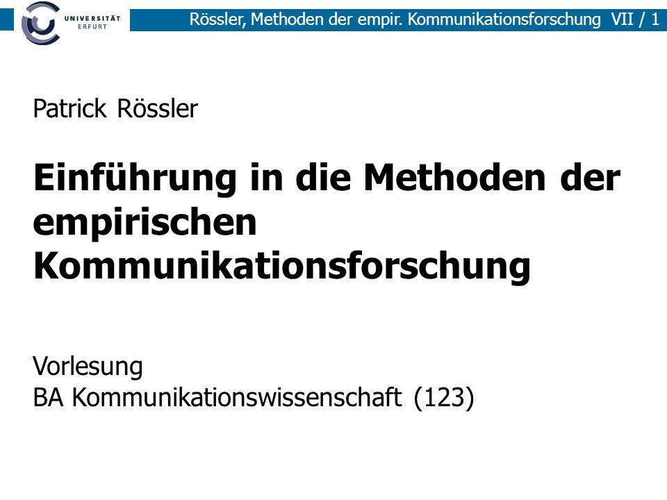 Patrick Rössler Einführung in die Methoden der empirischen Kommunikationsforschung Vorlesung BA Kommunikationswissenschaft (123)