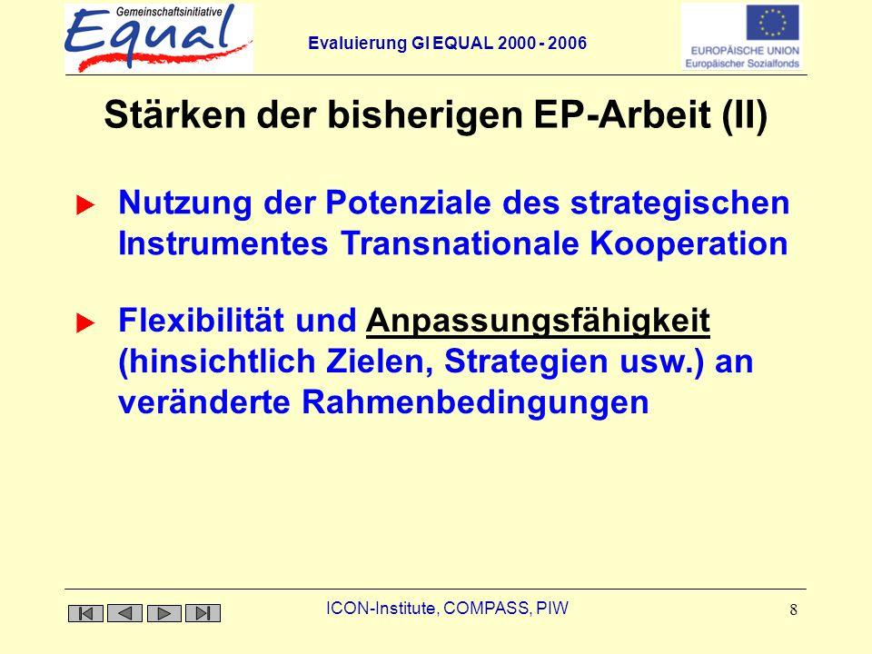 Stärken der bisherigen EP-Arbeit (II)