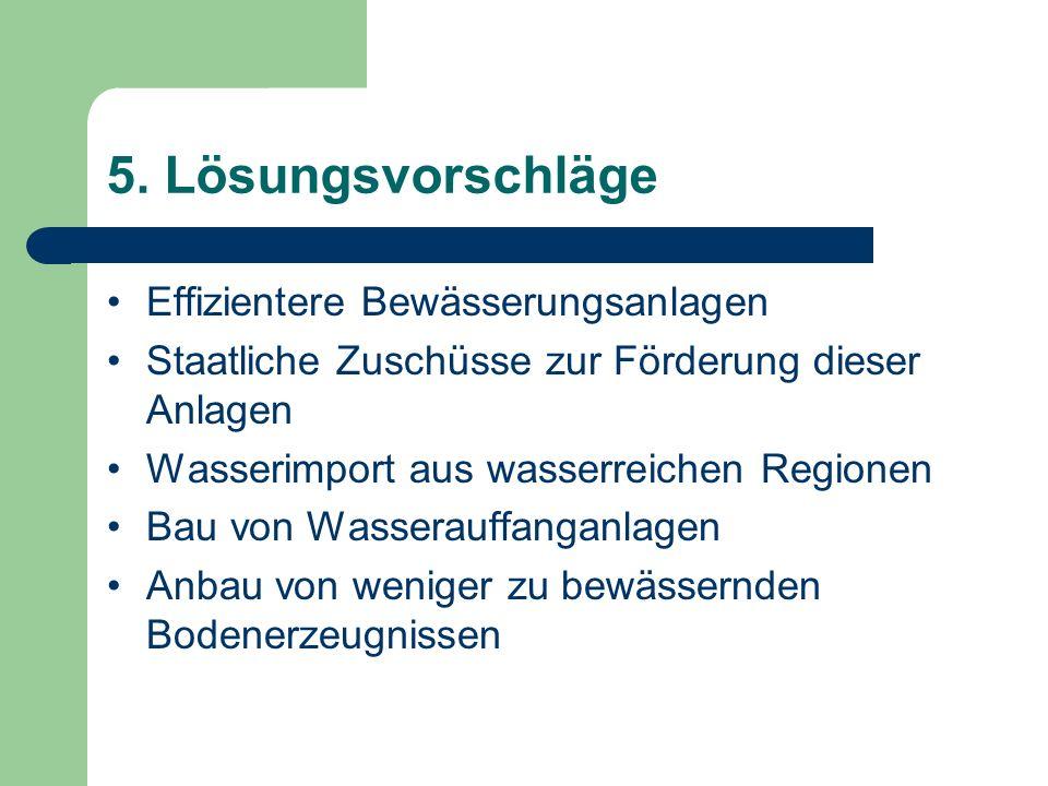 5. Lösungsvorschläge Effizientere Bewässerungsanlagen