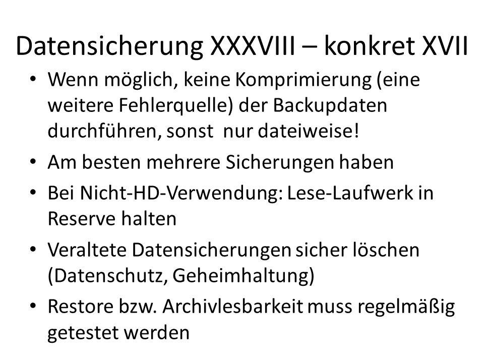 Datensicherung XXXVIII – konkret XVII