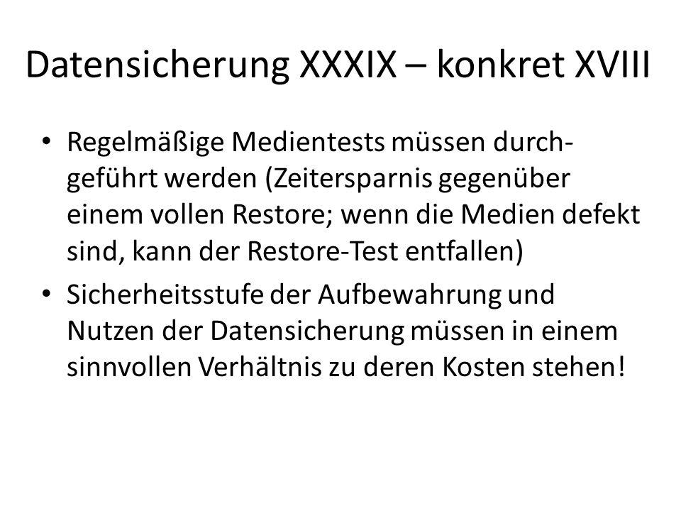 Datensicherung XXXIX – konkret XVIII