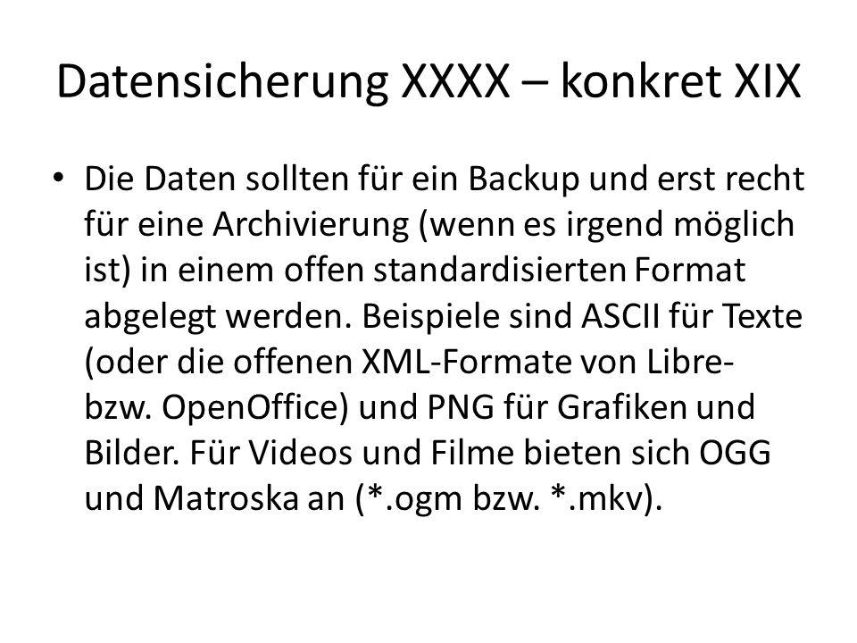 Datensicherung XXXX – konkret XIX