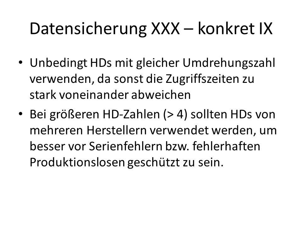 Datensicherung XXX – konkret IX