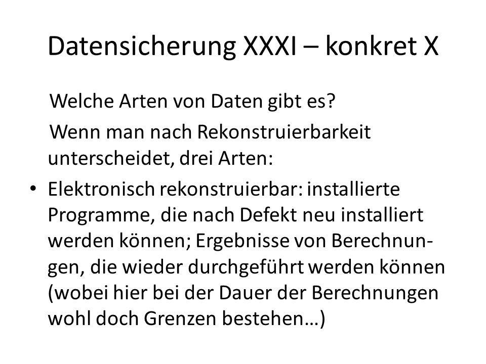 Datensicherung XXXI – konkret X