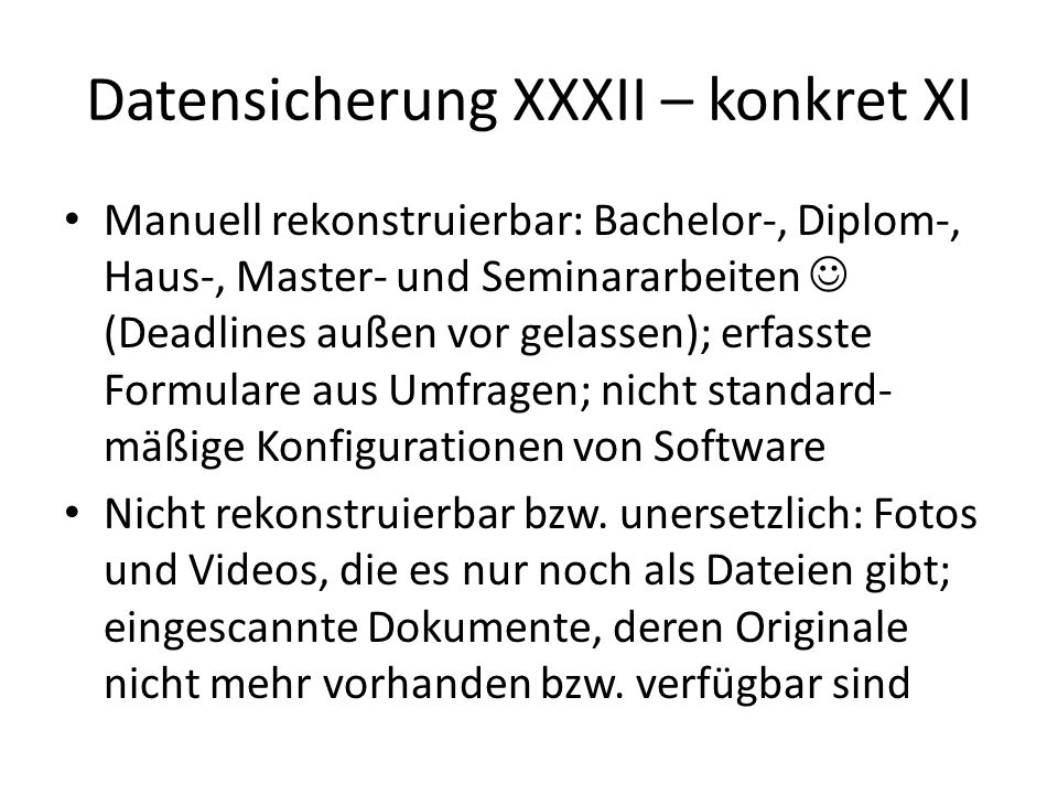 Datensicherung XXXII – konkret XI