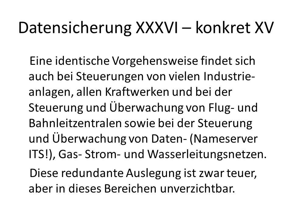Datensicherung XXXVI – konkret XV