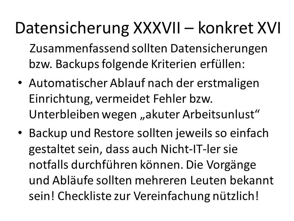 Datensicherung XXXVII – konkret XVI