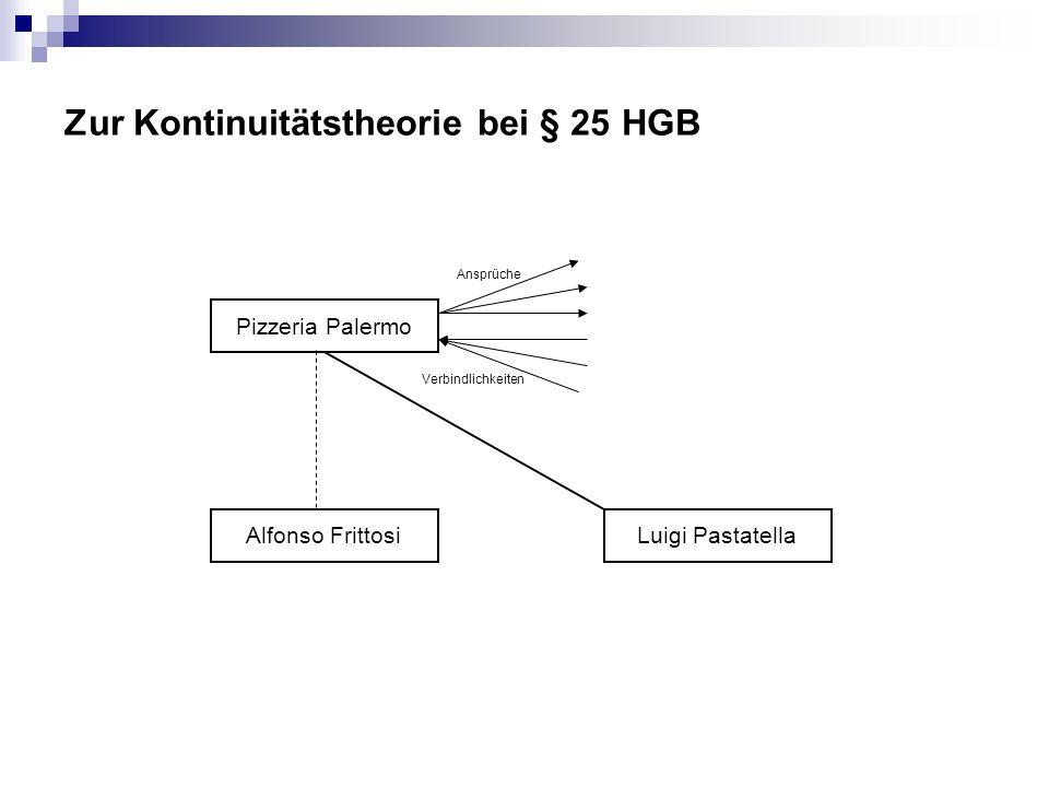 Zur Kontinuitätstheorie bei § 25 HGB