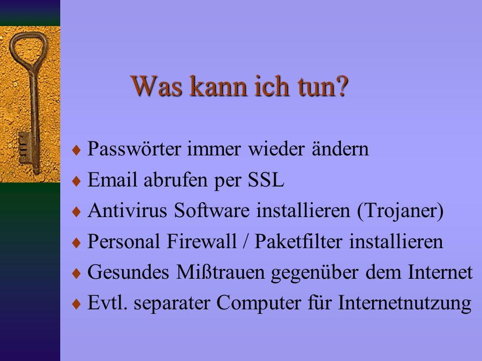 Was kann ich tun Passwörter immer wieder ändern Email abrufen per SSL