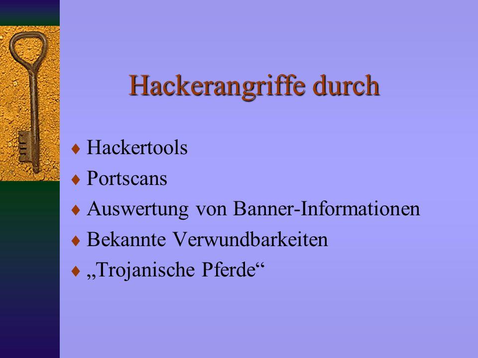 Hackerangriffe durch Hackertools Portscans