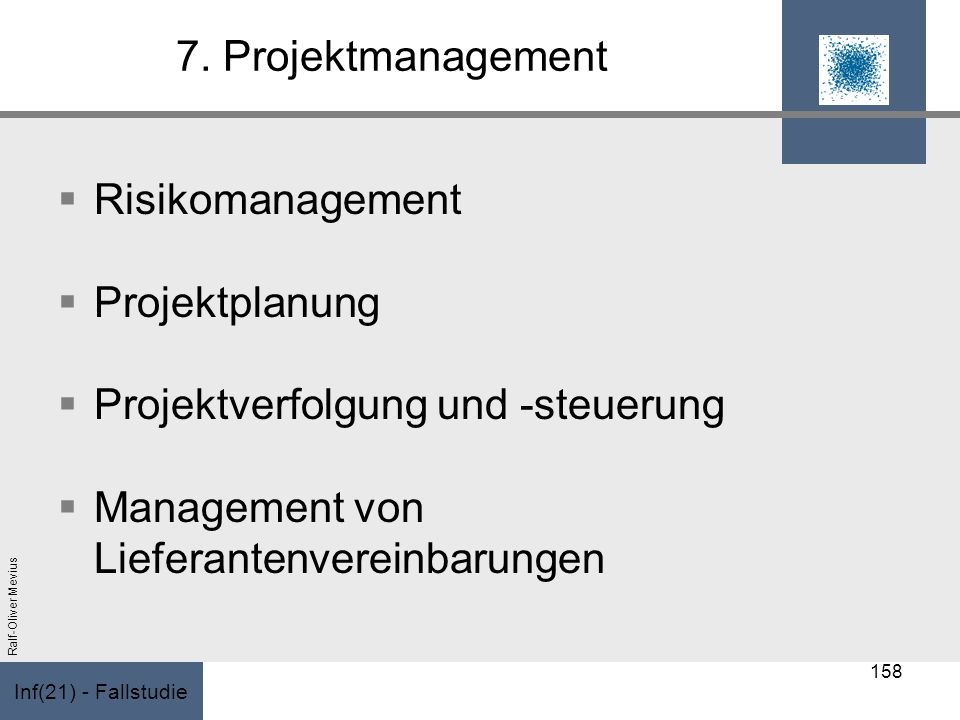 7. Projektmanagement Risikomanagement. Projektplanung.