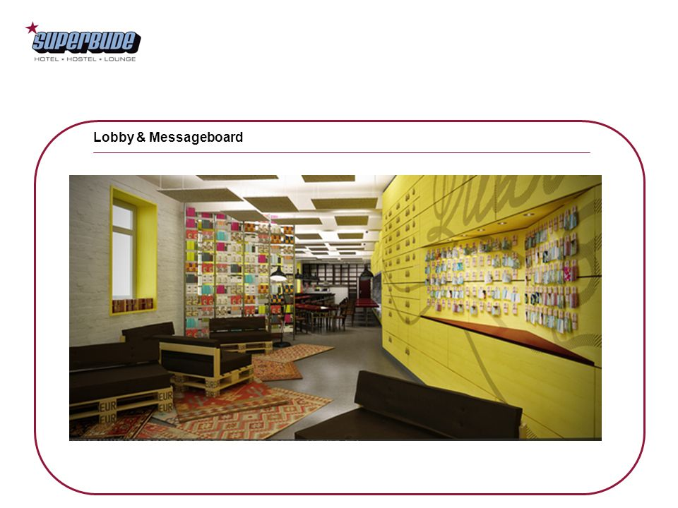 Lobby & Messageboard