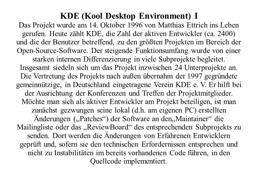 KDE (Kool Desktop Environment) I