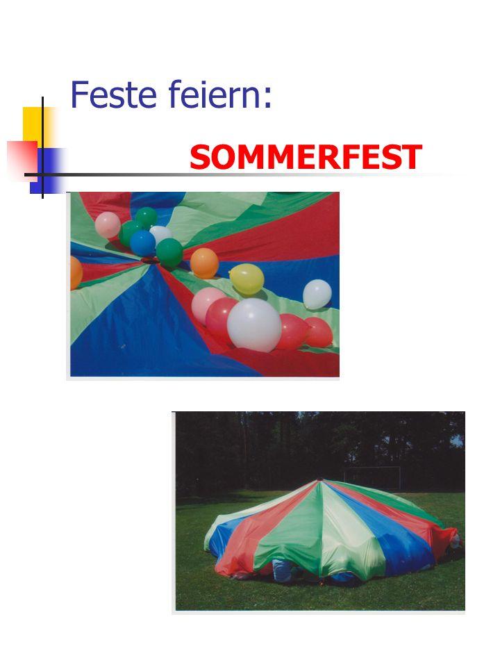 Feste feiern: SOMMERFEST