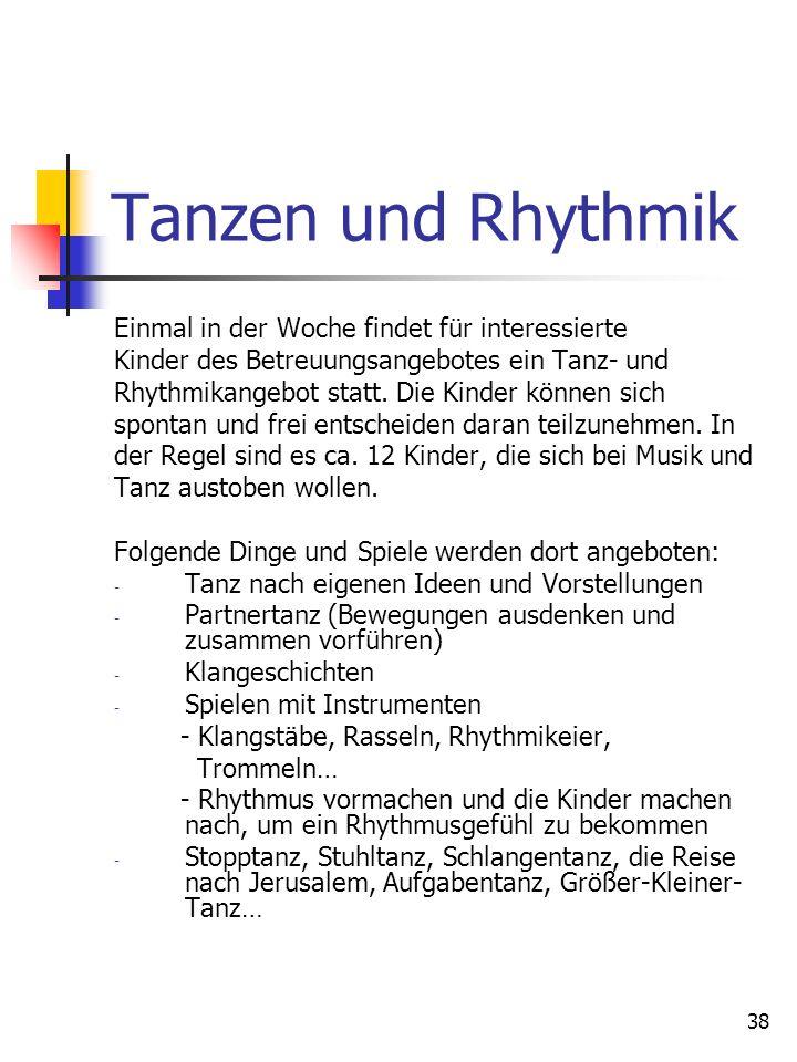 Tanzen und Rhythmik Einmal in der Woche findet für interessierte
