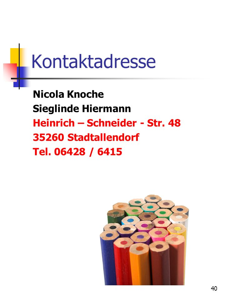 Kontaktadresse Nicola Knoche Sieglinde Hiermann