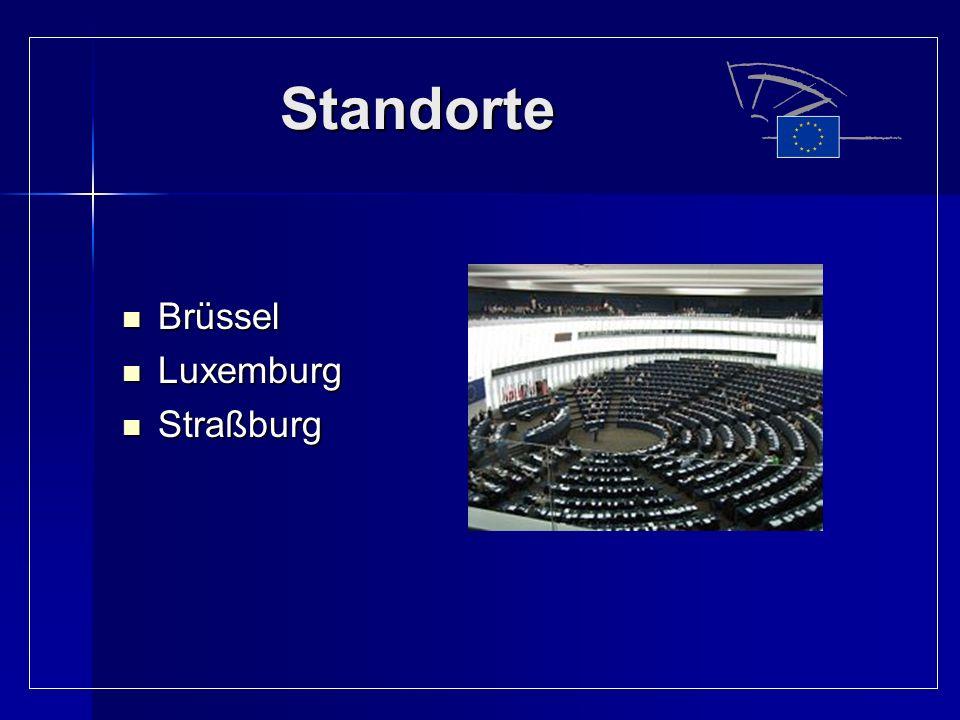 Standorte Brüssel Luxemburg Straßburg