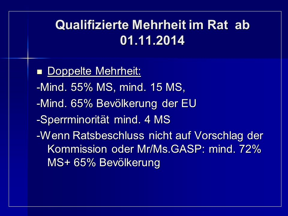 Qualifizierte Mehrheit im Rat ab 01.11.2014